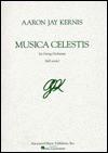 Musica Celestis: Full Score - Aaron Jay Kernis