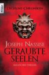 Geraubte Seelen (Die Hunt-Chroniken, #2) - Joseph Nassise, Carola Kasperek