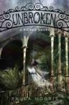 Unbroken - Paula Morris