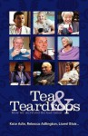 Tea & Teardrops - How We Survived the Bad Times - Kate Adie, LIONEL BLAIR, Rebecca Adlington