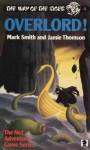 Overlord! - Mark Smith, Jamie Thomson