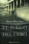 El Juego Del Cero/The Zero Game - Brad Meltzer, Gerardo Di Masso