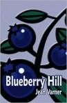 Blueberry Hill - Jean Varner