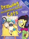 Drawing and Learning about Cats: Using Shapes and Lines - Amy Bailey Muehlenhardt