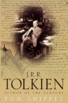 J.R.R.Tolkien: Author of the Century - Tom Shippey