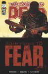 The Walking Dead #100 - Robert Kirkman, Charlie Adlard, Cliff Rathburn, Rus Wooton