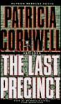 The Last Precinct - Patricia Cornwell, Roberta Maxwell