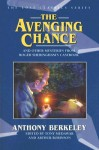 The Avenging Chance and Other Mysteries from Roger Sheringham's Casebook - Anthony Berkeley