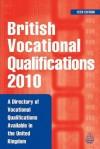 British Vocational Qualifications: A Directory of Vocational Qualifications Available in the United Kingdom - Kogan Page Ltd., Kogan Page, Kogan Page Ltd.