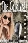 The Catalyst (The Pop Stars, #1) - Elle Chardou
