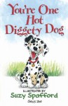 You're One Hot Diggety Dog - Suzy Spafford