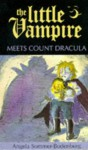 The Little Vampire Meets Count Dracula - Angela Sommer-Bodenburg