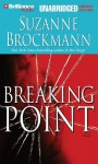 Breaking Point - Suzanne Brockmann, Patrick G. Lawlor, Melanie Ewbank