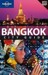 Bangkok City Guide - Andrew Burke, Lonely Planet