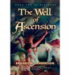 The Well of Ascension: A Mistborn Novel - Brandon Sanderson