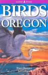 Birds of Oregon - Roger Burrows, Jeff Gilligan, Ted Nordhagen