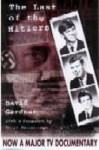 The Last of the Hitlers: The Story of Adolf Hitler's British Nephew and the Amazing Pact to Make Sure His Genes Die Out - David Gardner