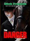 The Danger (Thorndike Famous Authors) - Dick Francis