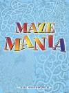 Maze Mania - Viki Woodworth