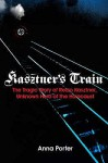 Kasztners Train - Anna Porter