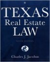 Texas Real Estate Law - Charles J. Jacobus, Jacobus, Charles J. Jacobus, Charles J.