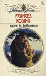Open To Influence (Harlequin Presents, No 1052) - Frances Roding