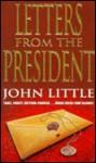 Letters from the President - John Little