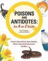 Poisons and Antidotes: An A-To-Z Guide - Carol Turkington, Deborah Mitchell