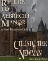 Return to Albrecht Manor - Christopher Newman