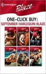 One-Click Buy: September 2007 Harlequin Blaze - Leslie Kelly, Lori Wilde, Jo Leigh, Kelley St. John, Shannon Hollis, Dawn Atkins