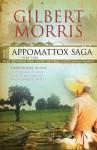 The Appomattox Saga Omnibus 1: Three Books in One: 0 (Appomatox Saga) - Gilbert Morris
