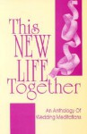 This New Life Together - CSS Publishing Co