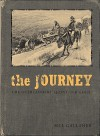 The Journey: The Overlanders' Quest for Gold - Bill Gallaher, Bill Gallaher
