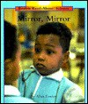 Mirror, Mirror: Rookie Read about Science - Allan Fowler