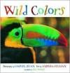 Wild Colors - Gavriel Jecan, Gavriel Jecan, Art Wolfe