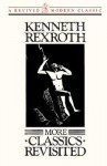 More Classics Revisited - Kenneth Rexroth