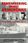 Remembering Ernest Hemingway - James Plath, Frank D. Simons, Lorian Hemingway