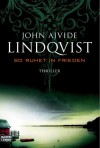 So Ruhet In Frieden - John Ajvide Lindqvist, Paul Berf