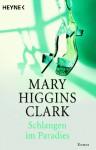 Schlangen im Paradies - Liselotte Julius, Mary Higgins Clark