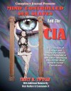 Mind Controlled Sex Slaves and the CIA: Did the CIA Turn Innocent Citizens Into Mind Controlled Sex Slaves? - Tracy R. Twyman, Tim R. Swartz