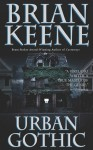 Urban Gothic - Brian Keene, Jeff Pringle