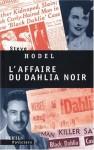 Affaire du Dahlia noir (L') - Steve Hodel