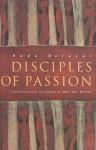 Disciples of Passion - Hoda Barakat, Marilyn Booth