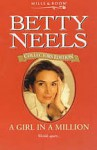 A Girl In A Million (Betty Neels Collector's Editions) - Betty Neels