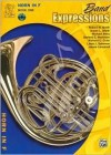 Horn in F Edition- Band Expressions (Book 1) - Robert W. Smith, Susan L. Smith, Thom Proctor