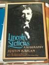 Lincoln Steffens - Justin Kaplan
