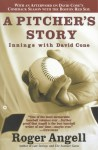 A Pitcher's Story: Innings with David Cone - Roger Angell