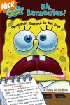 Oh, Barnacles!: SpongeBob's Handbook for Bad Days - David Lewman, Style Guide Art