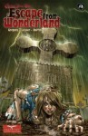 Escape From Wonderland #3 - Raven Gregory, Joe Brusha, Ralph Tedesco, Daniel Leister