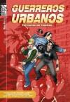 Guerreros urbanos. Tormenta de hostias (Spanish Edition) - Pere Pérez
